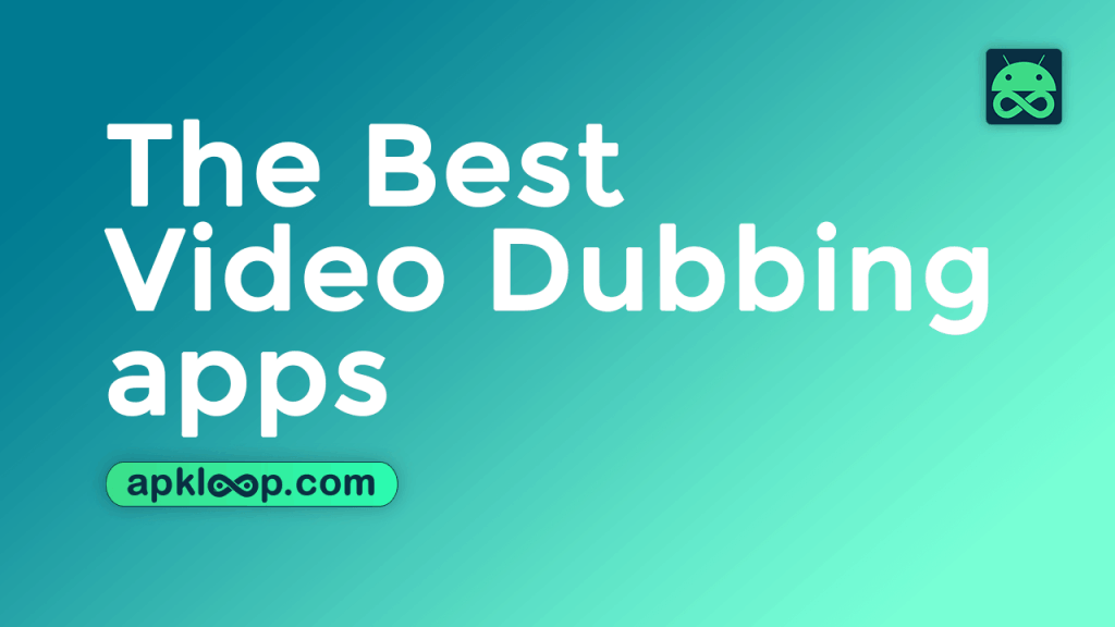 The-Best-Video-Dubbing-Apps-for-Android-Devices