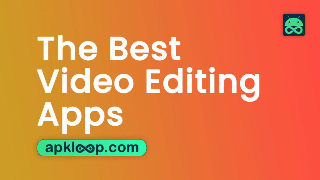 The-Best-Video-Editing-Apps-for-Android-Devices