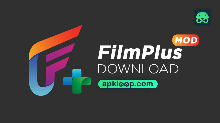 filmplus mod apk download latest version for android