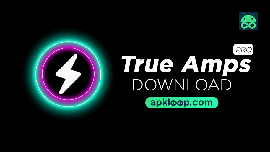true amps pro mod apk download latest version for android