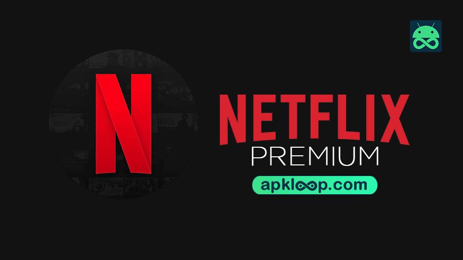 NETFLIX-Mod-Premium-APK-Latest-verion-for-Android